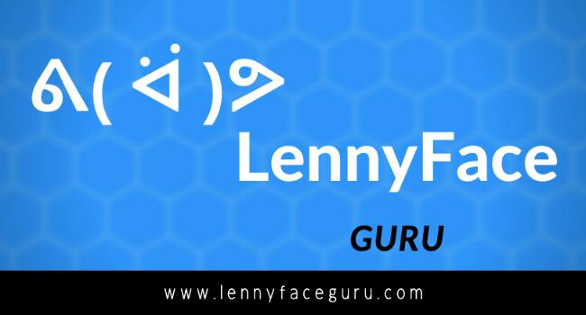 ▷ Lenny Face ( ͡° ͜ʖ ͡°) - Text Faces ٩(^ᴗ^)۶